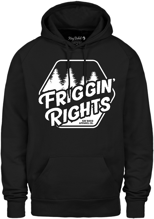 Black Friggin' Rights Hoodie