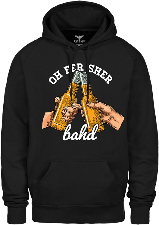 Black Oh Fer Sher Hoodie
