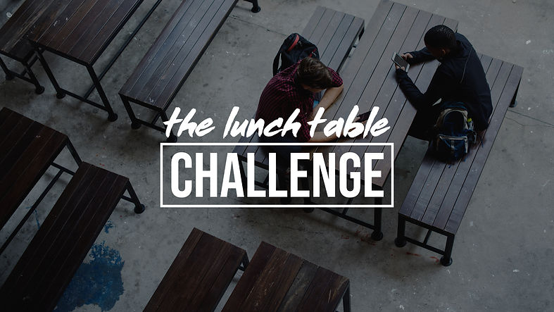 LunchTableChallenge1_SpendTimeWithOthers