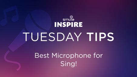 Tuesday Tips: Best Mic Setup