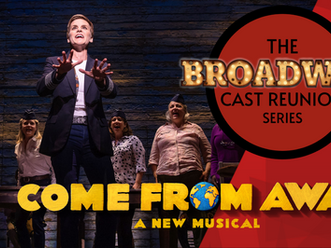 The Next Broadway Cast Reunion: Come From Away