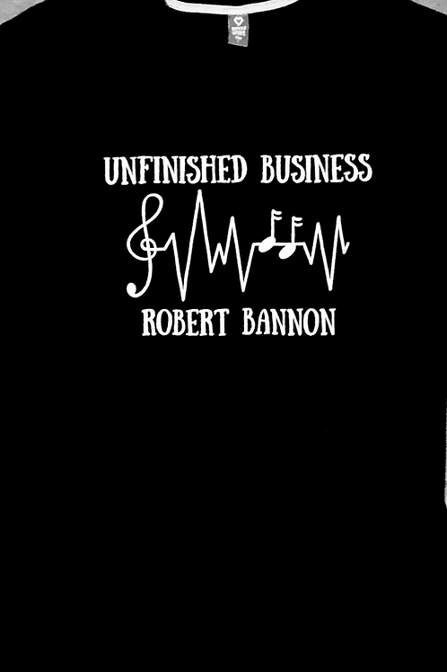 Unfinished Business T-Shirt