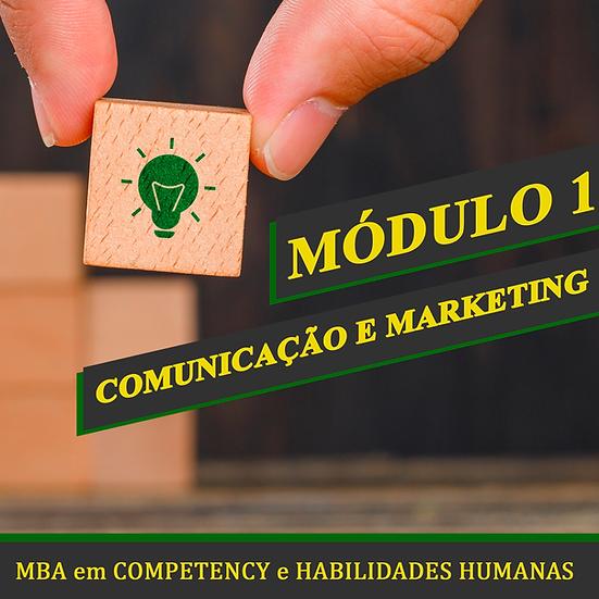 Módulo 1 - Comunicação e Marketing - MBA em COMPETENCY e HABILIDADES HUMANAS