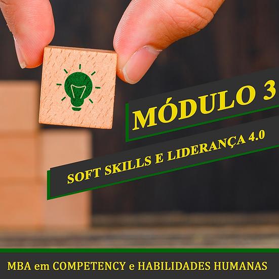Módulo 3 -  Soft Skills e Liderança 4.0 - MBA em COMPETENCY e HABILIDADES HUMANA