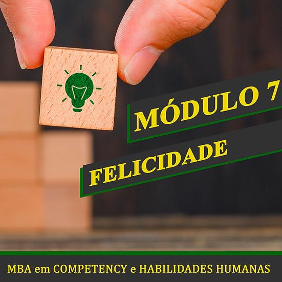 Módulo 7: Felicidade - Gustavo Roberto Antunes.
