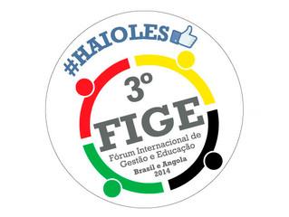 3º FIGE – Fórum Internacional de Gestão e Educação