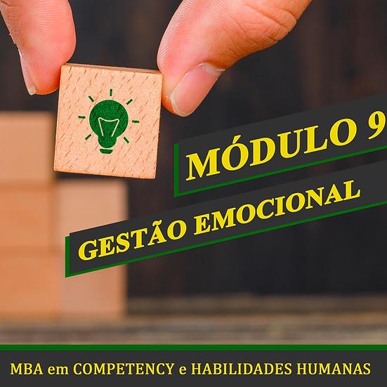 Módulo 9 - Gestão Emocional - MBA em COMPETENCY e HABILIDADES HUMANAS