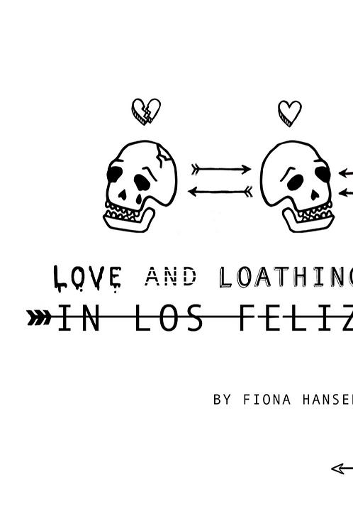 Love and Loathing in Los Feliz