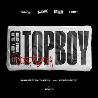 Top Boy - Asher D, D Double E, Big Tobz,