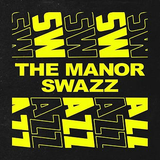 Swazz - The Manor