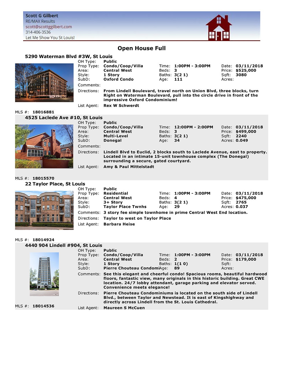 Open Houses 3.11.18 - St Louis - Central West End - 63108