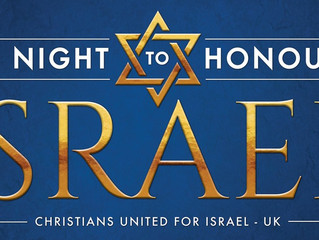 """CUFI UK Announces """"Night to Honor Israel"""""""