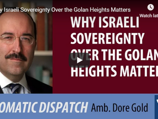 Why Israeli Sovereignty Over the Golan Heights Matters