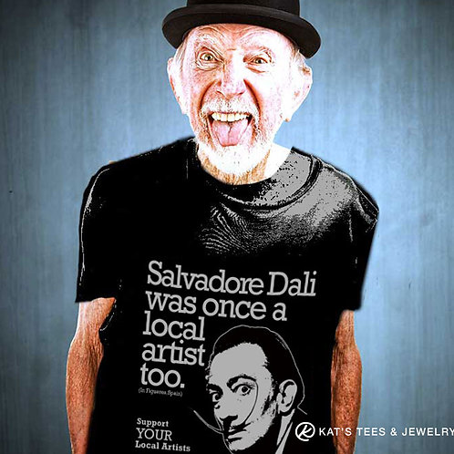 Salvadore Dali artist shirt - support YOUR local artists