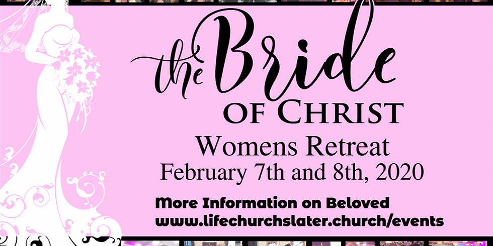 The Bride Of Christ Women's Retreat