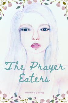 The Prayer Eaters