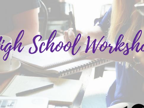 High School Workshop