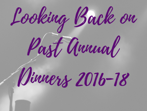 Looking Back on Past Annual Dinners 2016-18