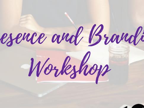 Presence and Branding Workshop