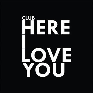 Club Here I Love You