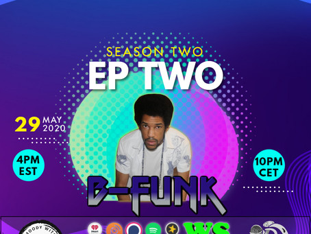 S2EP2 : The Moody Without Music Stream - B-Funk