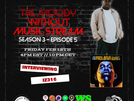 """Why is he in the hospital fam.."" - S3EP5 The Moody Without Music Stream - IZ 316"