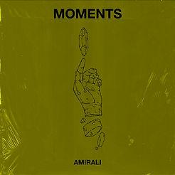 2. Amirali - Moments (Single #2).jpg