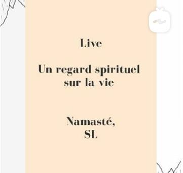 Un regard spirituel sur la vie.