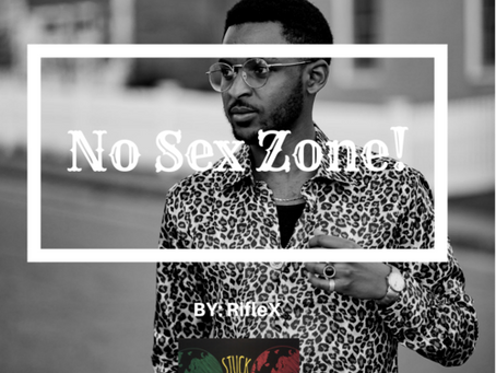No Sex Zone!