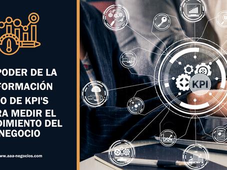 EL PODER DE LA INFORMACIÓN, USO DE KPI'S PARA MEDIR EL RENDIMIENTO DEL NEGOCIO