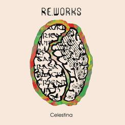 Celestina - Re.Works (2017)