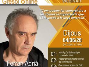 Webinar con Ferran Adrià por la fundación Gresol