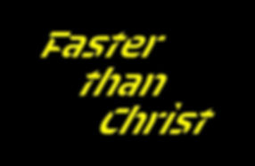 Faster than Christ, font Sporty by Aless