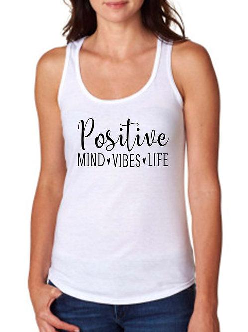 Positive Mind Vibes Life