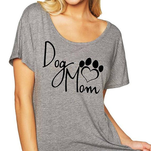 Dog Mom Dolman Shirt