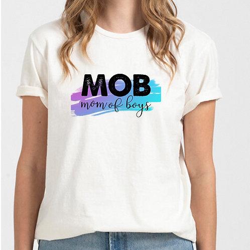 MOB Mom of Boys Shirt