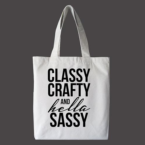 Classy Crafty & Hella Sassy Tote Bag