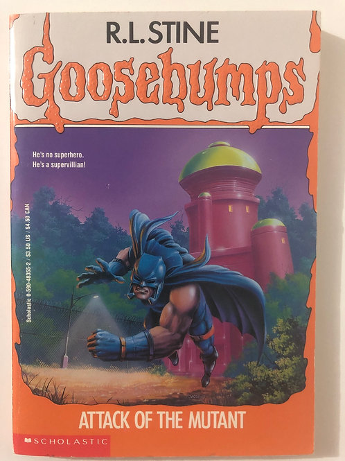 Attack of the Mutant by R.L. Stine (Goosebumps 25)