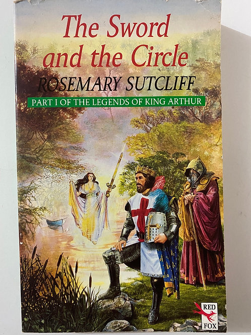 The Swod and the Circle by Rosemary Sutcliffe