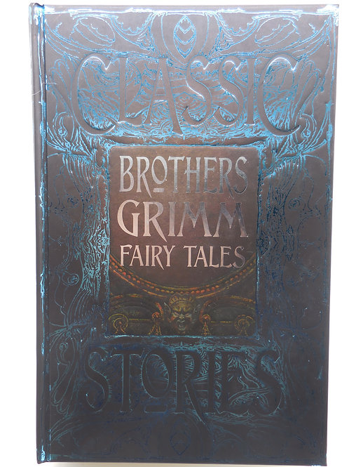 Classic Stories Brothers Grimm Fairy Tales