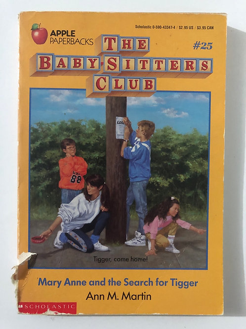 Mary Anne and the Search for Tigger by Ann M. Martin (The Baby-Sitters Club #25)
