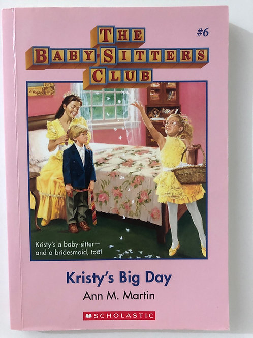 Kristy's Bid Day by Ann M. Martin (The Baby-Sitters Club 6)