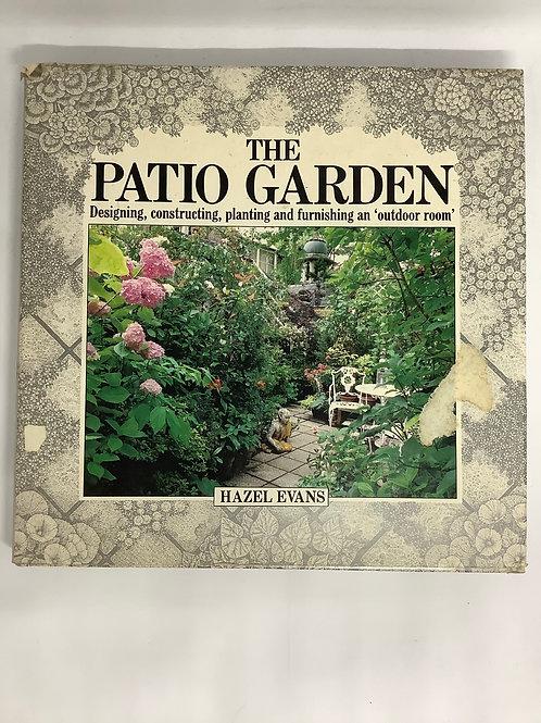 The Patio Garden by Hazel Evans