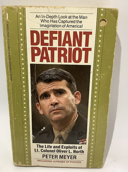 Defiant Patriot by Peter Meyer