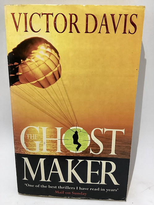 The Ghost Maker by Victor Davis