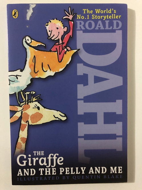 The Giraffe and the Pelly and Me by Ronald Dahl