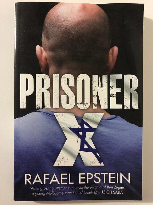Prisoner X by Rafael Epstein