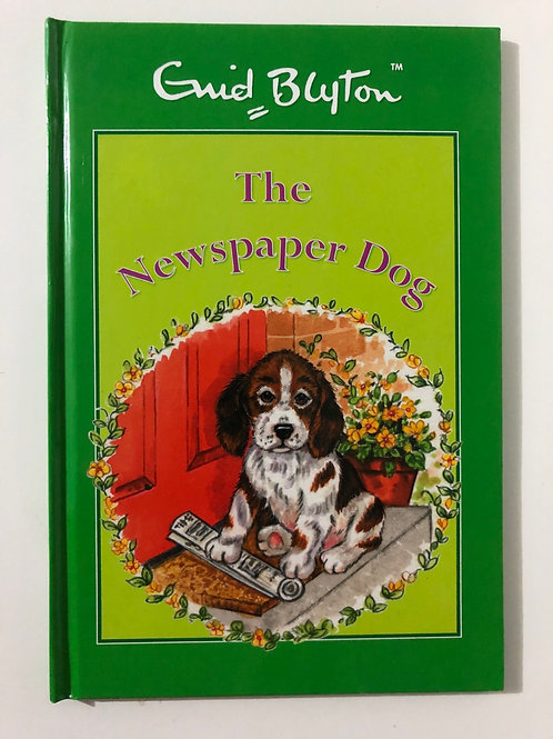 The Newspaper Dog by Enid Blyton