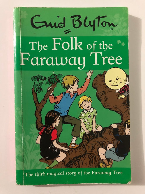 The Folk of the Faraway Tree by Enid Blyton (The Magic Faraway Tree Series)
