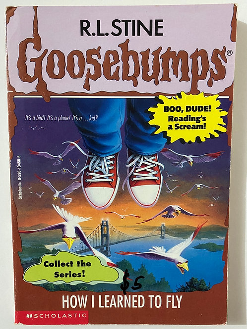 How I Learned to Fly by R.L. Stine (Goosebumps 52)